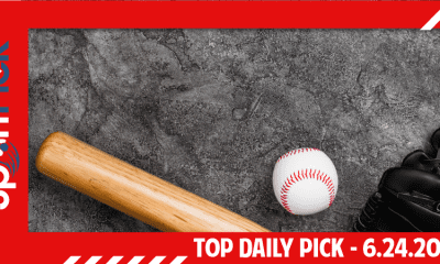 Top Daily Pick June 24th