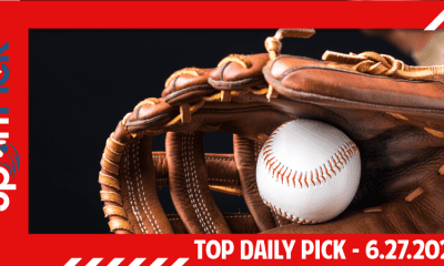 Top Daily Pick June 27th